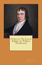Preface to the Lyrical Ballads. by af William Wordsworth
