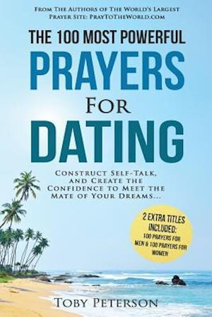 Bog, paperback Prayer the 100 Most Powerful Prayers for Dating 2 Amazing Books Included to Pray for Men & Women af Toby Peterson