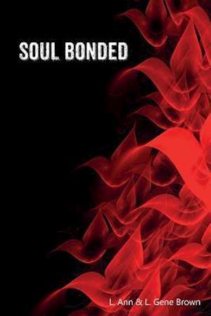 Bog, paperback Soul Bonded af L. Gene Brown, L. Ann