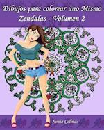Dibujos Para Colorear Uno Mismo - Zendalas - Volumen 2