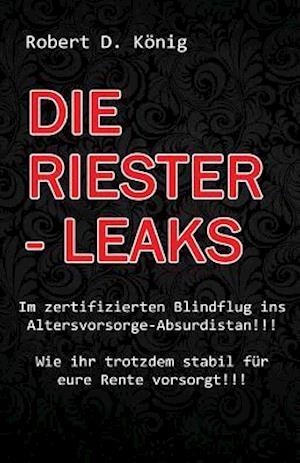 Bog, paperback Die Riester - Leaks af Robert D. Konig