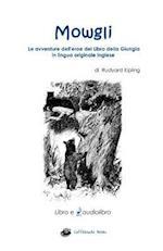 Mowgli Libro E Audiolibro in Inglese