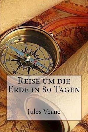 Bog, paperback Reise Um Die Erde in 80 Tagen af Jules Verne