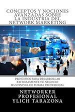 Conceptos y Nociones Avanzadas Sobre La Industria del Network Marketing af Ylich Eduard Tarazona Gil