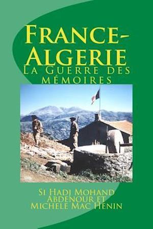 Bog, paperback France-Algerie af Si Hadj Mohand Abdenour, Michele Mac Henin