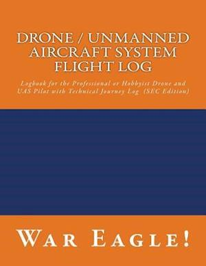 Bog, paperback Drone / Unmanned Aircraft System Flight Log