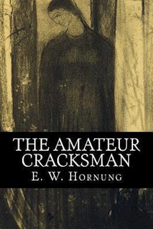 Bog, paperback The Amateur Cracksman af E. W. Hornung