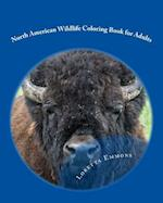 North American Wildlife Coloring Book for Adults af Loretta Emmons