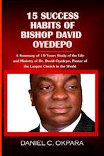 15 Success Habits of Bishop David Oyedepo