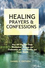 Healing Prayers and Confessions