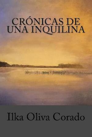 Bog, paperback Cronicas de Una Inquilina af Ilka Oliva Corado