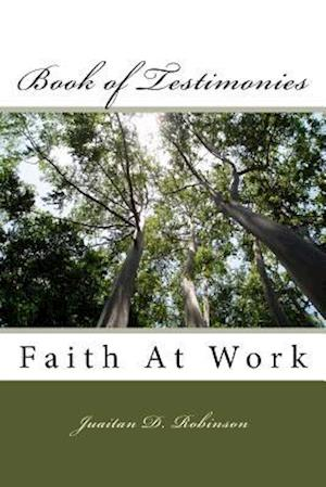 Bog, paperback Book of Testimonies af Mrs Juaitan D. Robinson