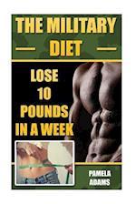 The Military Diet af Pamela Adams