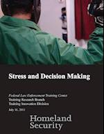 Stress and Decision Making