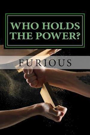 Bog, paperback Who Holds the Power? af Furious