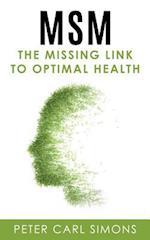 Msm - The Missing Link to Optimal Health af Peter Carl Simons