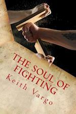 The Soul of Fighting