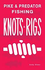 Pike & Predator Fishing Knots and Rigs
