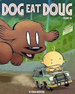 Dog Eat Doug Volume 6