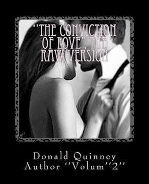 Bog, paperback ''The Conviction of Love'' af Donald James Quinney