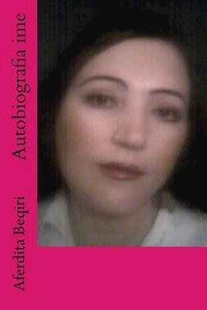 Bog, paperback Autobiografia Ime af Aferdita Beqiri