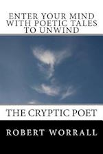 Enter Your Mind with Poetic Tales to Unwind