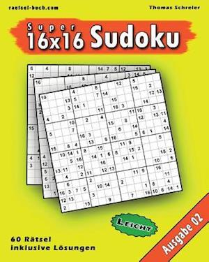 Bog, paperback Leichte 16x16 Super-Sudoku Ausgabe 02 af Thomas Schreier