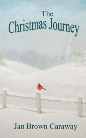 Bog, paperback The Christmas Journey af Jan Brown Caraway