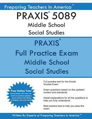 Bog, paperback Praxis 5089 Middle School Social Studies af Preparing Teachers in America
