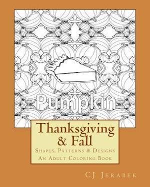 Bog, paperback Thanksgiving & Fall af Cj Jerabek, 14 Peaks