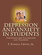 Depression and Anxiety in Students