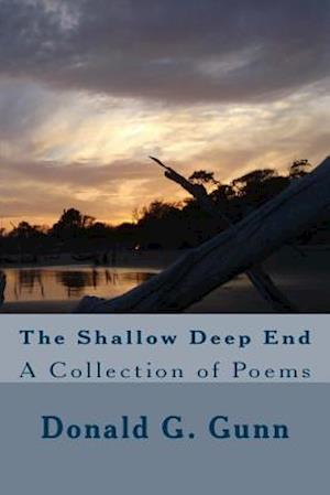 Bog, paperback The Shallow Deep End af Donald G. Gunn