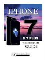 iPhone 7 & 7 Plus the Complete Guide