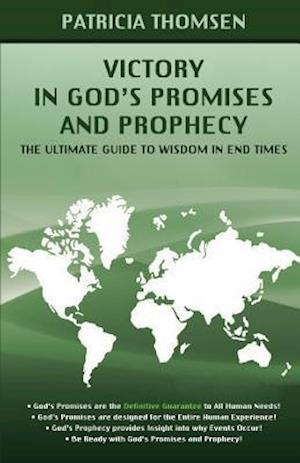 Bog, paperback Victory in God's Promises and Prophecy af Patricia Thomsen