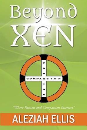 Bog, paperback Beyond Xen af Aleziah Ellis