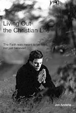 Living Out the Christian Life
