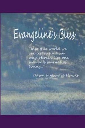 Evangeline's Bliss