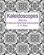 Kaleidoscopes Book One