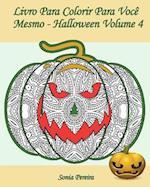 Livro Para Colorir Para Voce Mesmo - Halloween - Volume 4