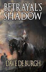 Betrayal's Shadow af Dave De Burgh