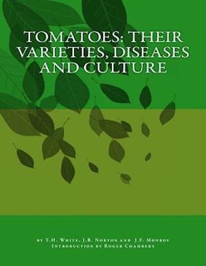 Bog, paperback Tomatoes af T. H. White, J. F. Monroe, J. B. Norton