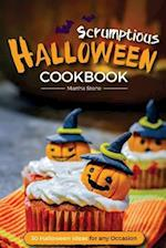 Scrumptious Halloween Cookbook - 30 Halloween Ideas for Any Occasion