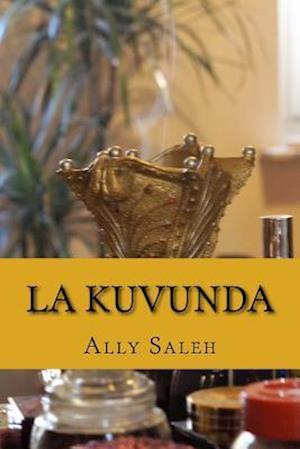 Bog, paperback La Kuvunda af Ally Saleh