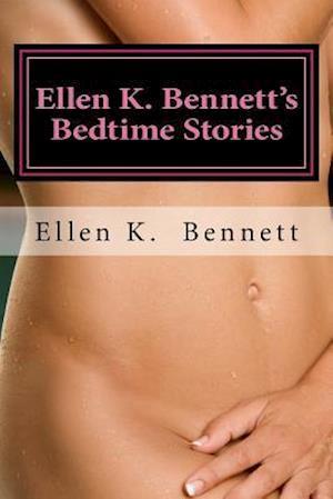 Bog, paperback Ellen K. Bennett's Bedtime Stories af Ellen K. Bennett