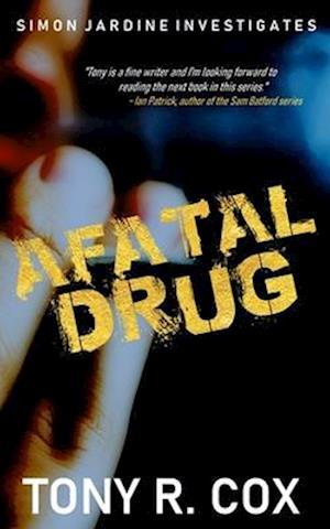 Bog, paperback A Fatal Drug af Tony R. Cox