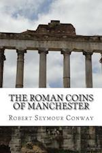 The Roman Coins of Manchester