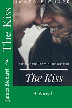 Bog, paperback The Kiss af James T. Bicharri