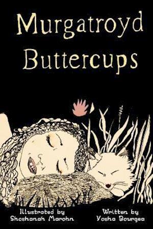 Bog, paperback Murgatroyd Buttercups af Yosha Bourgea