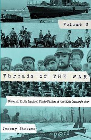 Bog, paperback Threads of the War, Volume III af Jeremy Strozer