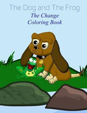 Bog, paperback The Dog and the Frog af T. W. Pope, Makayla Letcher